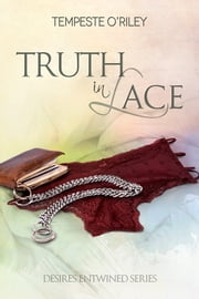Truth in Lace ebook by Tempeste O'Riley