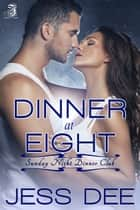 Dinner at Eight ebook by