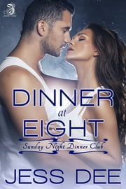 Dinner at Eight ebook by Jess Dee
