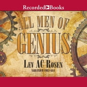 All Men of Genius audiobook by Lev A.C. Rosen