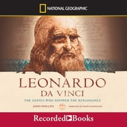 Leonardo da Vinci: The Genius Who Defined the Renaissance audiobook by John Phillips