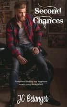 Second Chances - Steel bandits, #1 ebook by JC Belanger