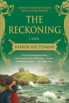 The Reckoning - A Novel ebook by Sharon Kay Penman
