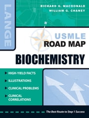 USMLE Road Map Biochemistry - Biochemistry ebook by Richard MacDonald