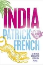 India - A Portrait ebook by Patrick French, French, Patrick