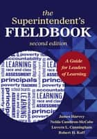 The Superintendent's Fieldbook ebook by Nelda H. Cambron-McCabe,Luvern L. Cunningham,Professor Robert H. Koff,Harvey S. James Jr.
