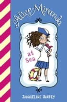 Alice-Miranda at Sea ebook by Jacqueline Harvey
