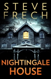 Nightingale House ebook by Steve Frech