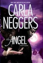 The Angel (The Ireland Series, Book 2) ebook by Carla Neggers