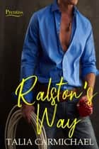 Ralston's Way - Prentiss, #1 ebook by