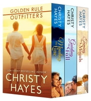Golden Rule Outfitters Boxed Set ebook by Christy Hayes