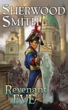 Revenant Eve ebook by Sherwood Smith