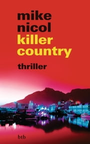 killer country - thriller ebook by Mike Nicol