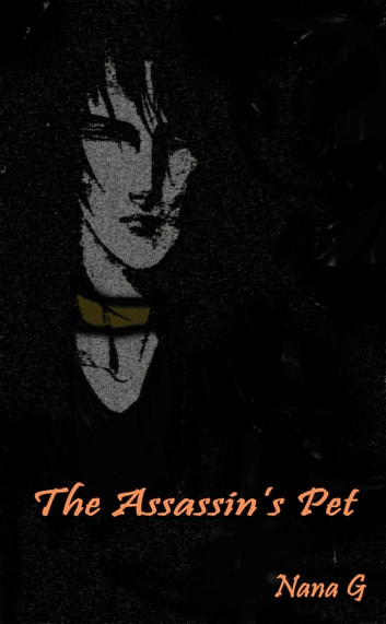 The Assassin's Pet ebook by Nana G