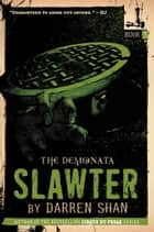 The Demonata: Slawter ebook by Darren Shan