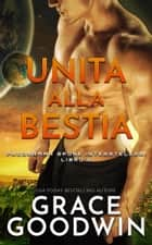 Unita alla bestia eBook by