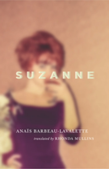 Suzanne ebook by Anaïs Barbeau-Lavalette