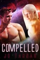 Compelled ebook by Jo Tannah