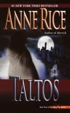 Taltos ebook by Anne Rice