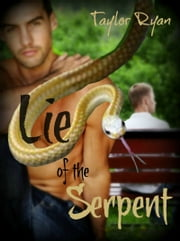 Lie of the Serpent ebook by Taylor Ryan