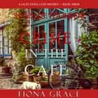 Crime in the Café (A Lacey Doyle Cozy Mystery—Book 3) audiobook by Fiona Grace
