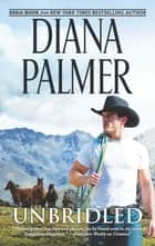Unbridled ebook by Diana Palmer