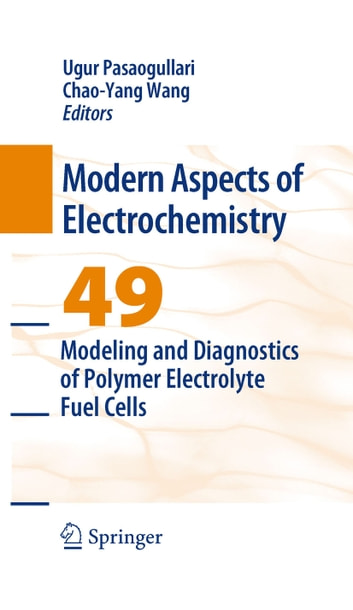 Modeling and Diagnostics of Polymer Electrolyte Fuel Cells ebook by