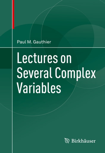 Lectures on Several Complex Variables ebook by Paul M. Gauthier