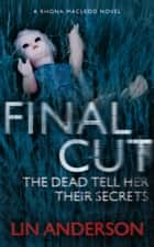 Final Cut ebook by Lin Anderson