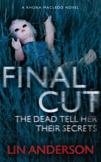 Final Cut - Rhona Macleod Book 6 ebook by Lin Anderson