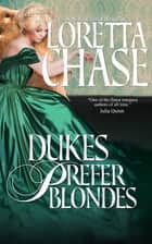 Dukes Prefer Blondes ebook by