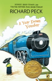 A Year Down Yonder ebook by Richard Peck