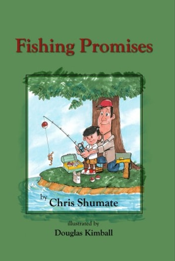 Fishing Promises ebook by Chris Shumate