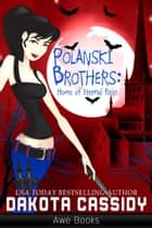 Polanski Brothers ebook by Dakota Cassidy