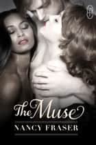 The Muse eBook by Nancy Fraser