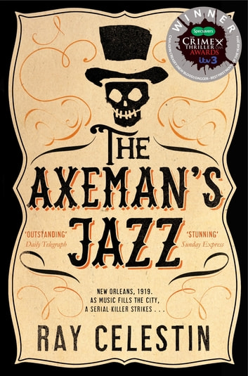 The Axeman's Jazz ebook by Ray Celestin