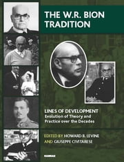 The W.R. Bion Tradition ebook by Civitarese,Levine