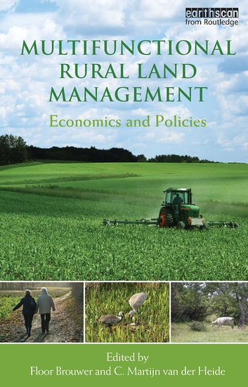 Multifunctional Rural Land Management - Economics and Policies ebook by