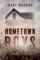 Hometown Boys - Kelly Durrell, #2 ebook by Mary Maddox