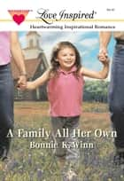 A Family All Her Own ebook by Bonnie K. Winn