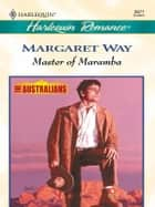 Master of Maramba ebook by Margaret Way