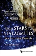 From Stars to Stalagmites ebook by Paul S Braterman