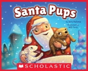 Santa Pups ebook by Jerry Pallotta,Will Terry