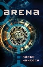 Arena ebook by Karen Hancock