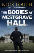 The Bodies at Westgrave Hall ebook by
