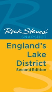 Rick Steves' Snapshot England's Lake District ebook by Rick Steves