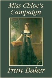 Miss Chloe's Campaign ebook by Fran Baker