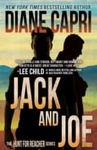 Jack and Joe - Hunt For Jack Reacher Series ebook by Diane Capri