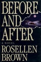 Before and After ebook by Rosellen Brown