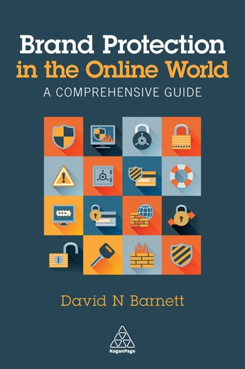 Brand Protection in the Online World - A Comprehensive Guide ebook by David N. Barnett